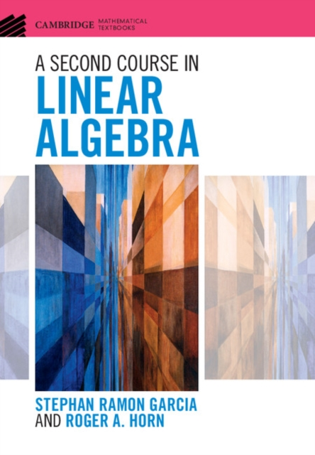 A Second Course in Linear Algebra supplementary notes in linear algebra