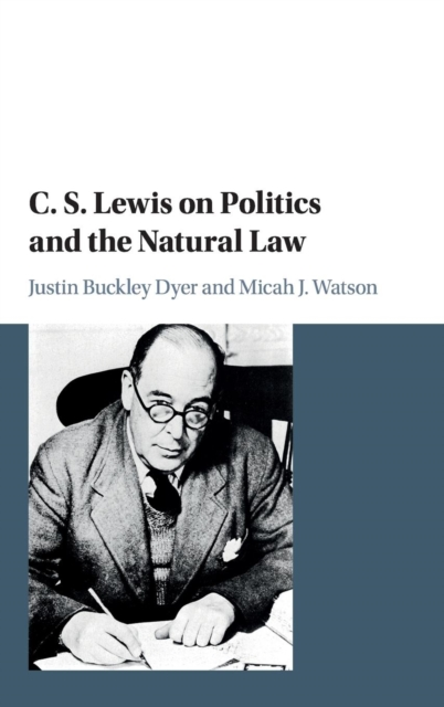 C. S. Lewis on Politics and the Natural Law lewis c the silver chair the chronicles of narnia book 6
