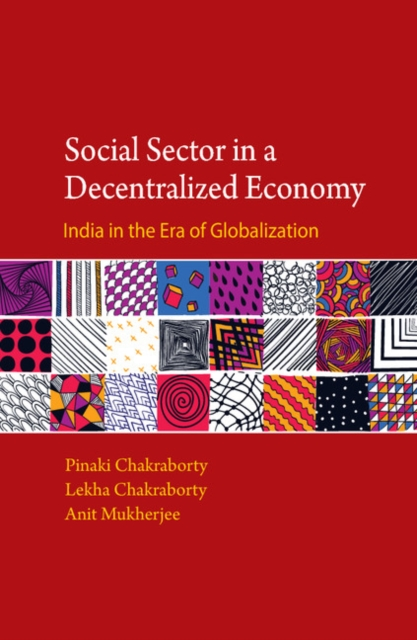 Social Sector in a Decentralized Economy muslims in globalized india 1991 2007 an analysis