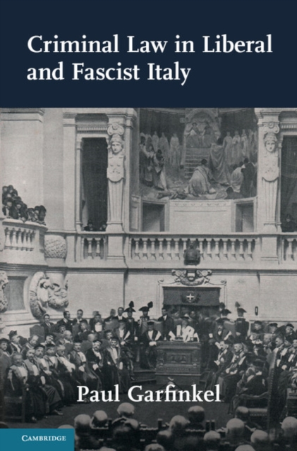 Criminal Law in Liberal and Fascist Italy student s sourcebook on state legal liability