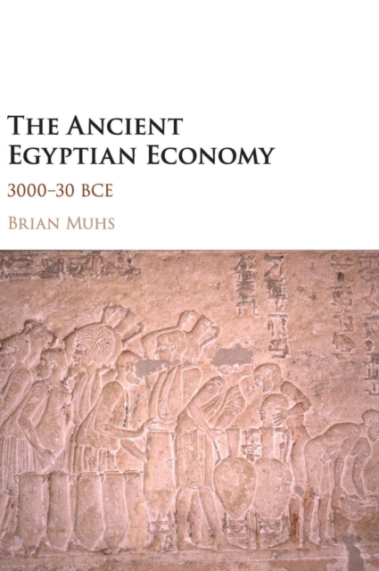 The Ancient Egyptian Economy affair of state an