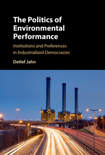 The Politics of Environmental Performance comparative politics