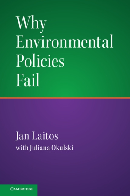 Why Environmental Policies Fail.