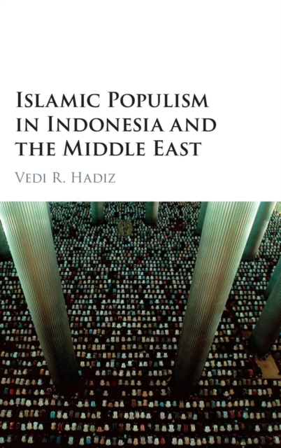 Фото Islamic Populism in Indonesia and the Middle East business and ethics in a country with political socio economic crisis