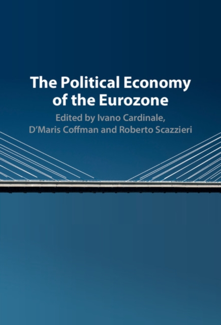 The Political Economy of the Eurozone walking the road of new economy