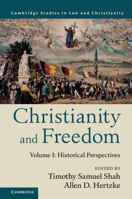 Christianity and Freedom carter lindberg a brief history of christianity