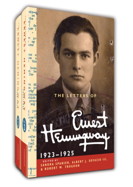 The Letters of Ernest Hemingway Hardback Set Volumes 2 and 3 эжен сю the mysteries of paris volume 1 of 6