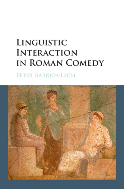 Linguistic Interaction in Roman Comedy driven to distraction