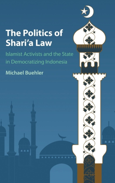 The Politics of Shari'a Law affair of state an