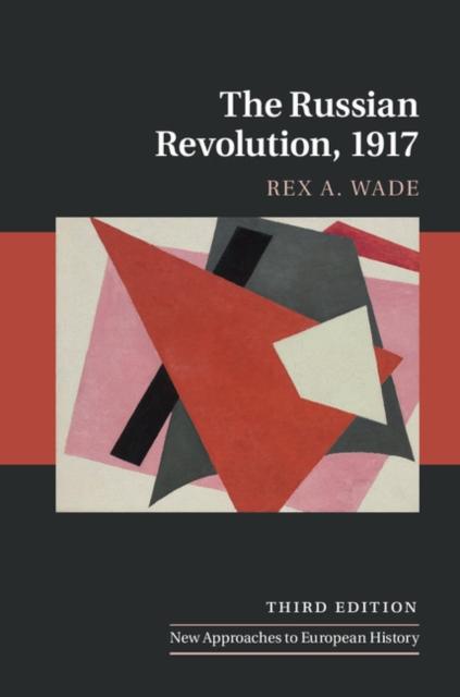 The Russian Revolution, 1917 the third revolution