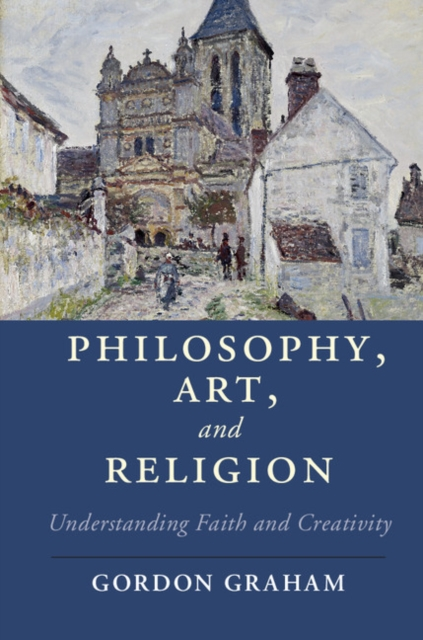 Philosophy, Art, and Religion the transfiguration of the commonplace – a philosophy of art