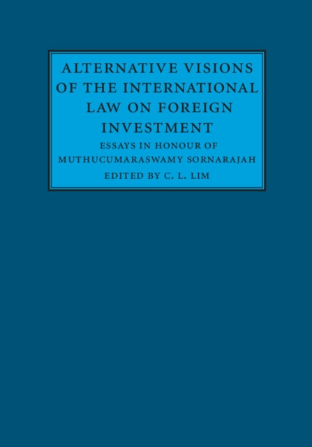 Alternative Visions of the International Law on Foreign Investment bruce feibel j complying with the global investment performance standards gips