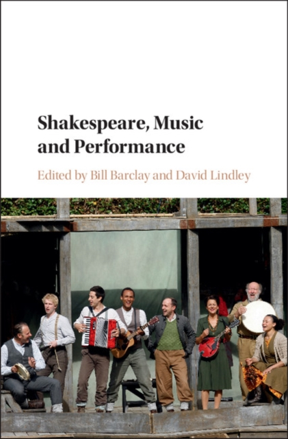 Shakespeare, Music and Performance samuel richardson clarissa or the history of a young lady vol 8