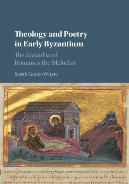 Theology and Poetry in Early Byzantium themes in biblical theology