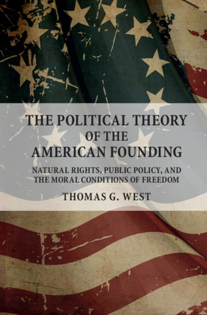 The Political Theory of the American Founding how the promotion of women s political rights is backfiring