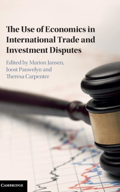 The Use of Economics in International Trade and Investment Disputes international commercial disputes