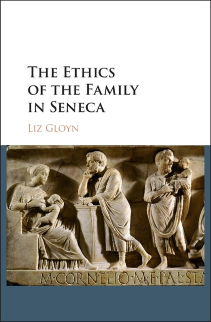 The Ethics of the Family in Seneca the role of family interventions in the therapy of eating disorders