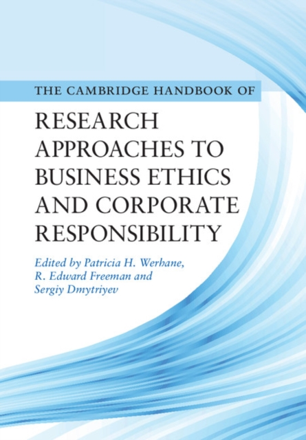Фото Cambridge Handbook of Research Approaches to Business Ethics and Corporate Responsibility business and ethics in a country with political socio economic crisis