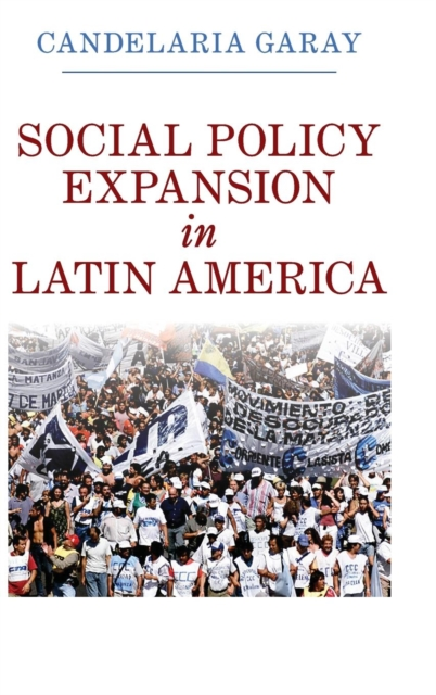 Social Policy Expansion in Latin America bender community and social change in america
