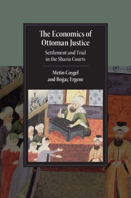 The Economics of Ottoman Justice court and legal skills