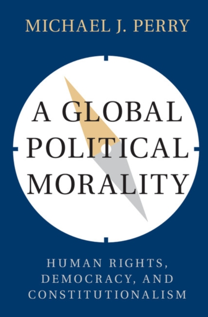 A Global Political Morality the dignity of working men – morality