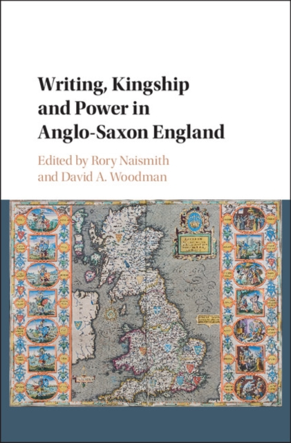 Writing, Kingship and Power in Anglo-Saxon England new england textiles in the nineteenth century – profits