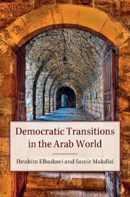 Democratic Transitions in the Arab World the breakdown of democratic regimes
