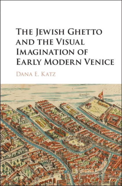 The Jewish Ghetto and the Visual Imagination of Early Modern Venice jewish healing