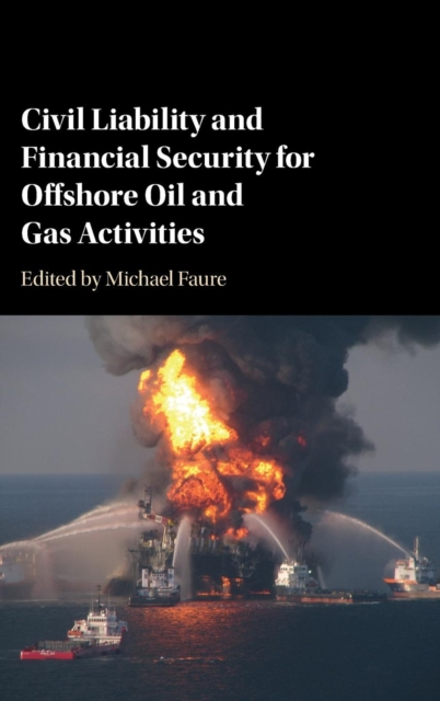Civil Liability and Financial Security for Offshore Oil and Gas Activities offshore