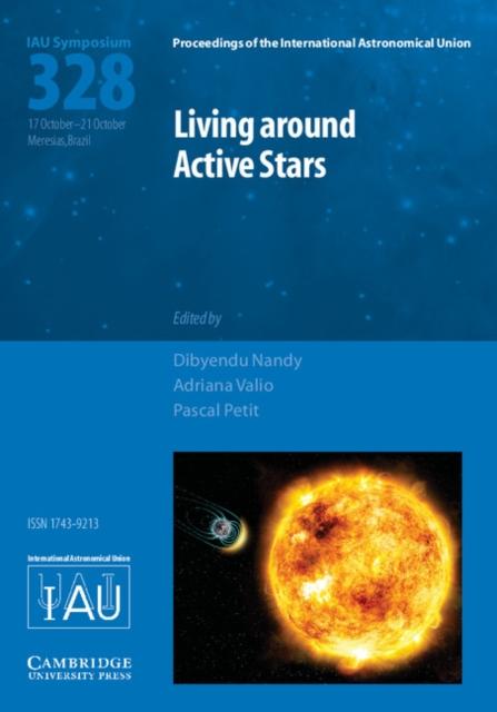Living around Active Stars (IAU S328).