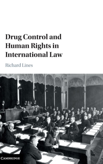 Drug Control and Human Rights in International Law the tension between group rights and human rights a multidisciplinary approach