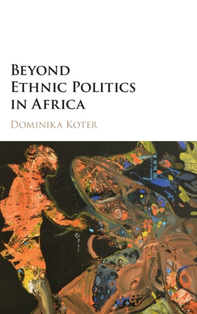 Beyond Ethnic Politics in Africa the berated politicians