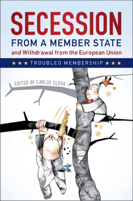 Secession from a Member State and Withdrawal from the European Union affair of state an