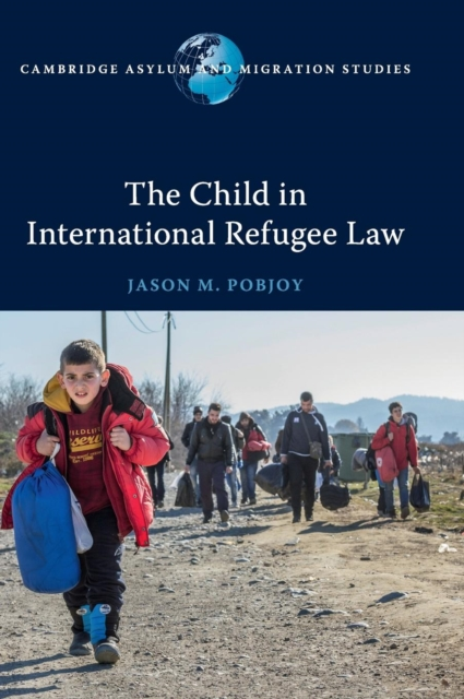 The Child in International Refugee Law affair of state an