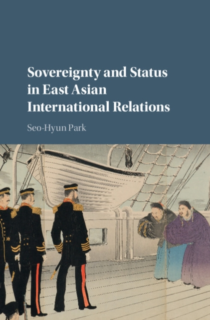 Sovereignty and Status in East Asian International Relations east asian multilateralism – prospects for regional stability