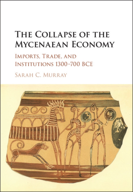 The Collapse of the Mycenaean Economy middle to late bronze age transition in the southern urals russia