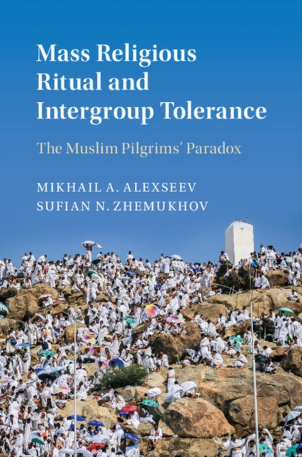 Mass Religious Ritual and Intergroup Tolerance tolerance intolerance identity