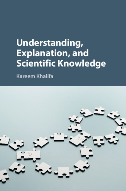 Understanding, Explanation, and Scientific Knowledge the sky is falling – understanding