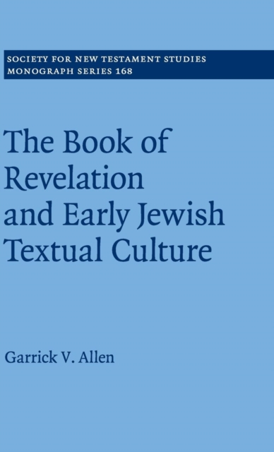 The Book of Revelation and Early Jewish Textual Culture jewish healing