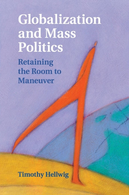 Globalization and Mass Politics globalistics and globalization studies big history