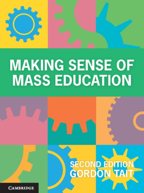 Making Sense of Mass Education sense and sensibility an annotated edition
