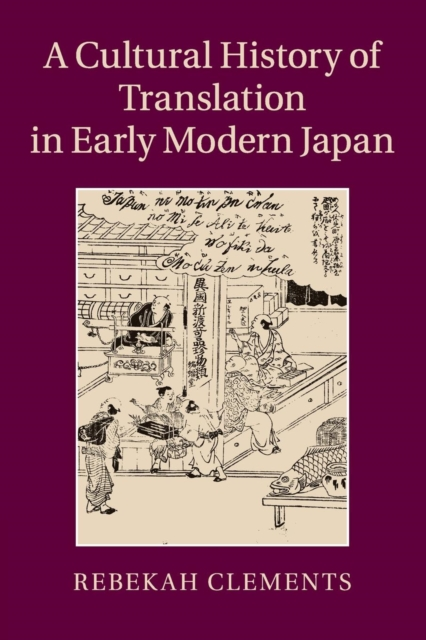 A Cultural History of Translation in Early Modern Japan meiji