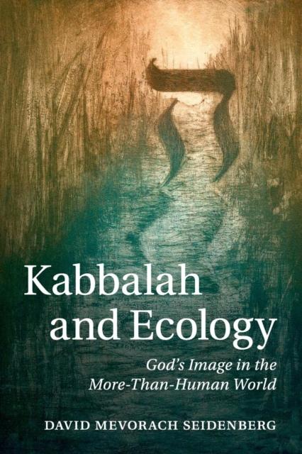 Kabbalah and Ecology.