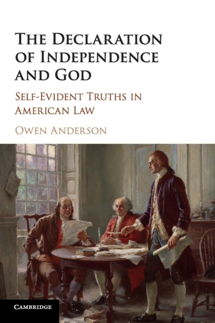 The Declaration of Independence and God brophy alfred l a companion to american legal history