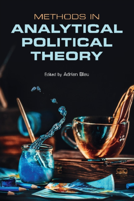 Methods in Analytical Political Theory simon thompson the political theory of recognition
