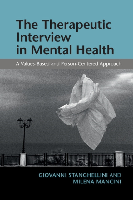 The Therapeutic Interview in Mental Health the medical interview the three function approach
