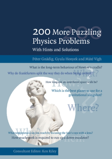200 More Puzzling Physics Problems.