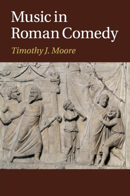 Music in Roman Comedy alberto salazar theatre of memory the plays of kalidasa