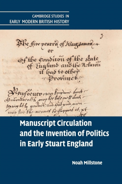 Manuscript Circulation and the Invention of Politics in Early Stuart England new england textiles in the nineteenth century – profits