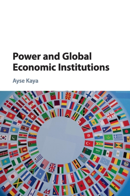 Power and Global Economic Institutions british economic statistics